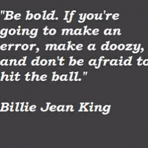 be bold
