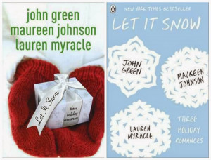 Book Wars - Winter Holiday Edition! Let it Snow By: John Green ...