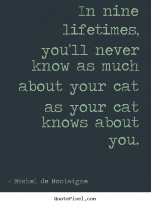 ... montaigne more life quotes success quotes love quotes inspirational
