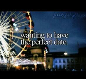 Perfect date.(: