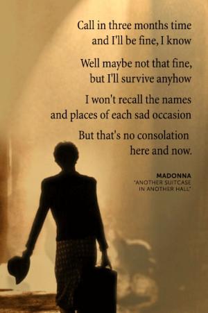 ... and now lyric quotes lyrics quotes evita quotes wisdom madonna quotes