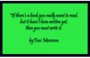 quote by toni morrison celeste wilson april 8 2015 0 awesome quotes