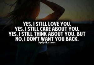 No I don't want you back