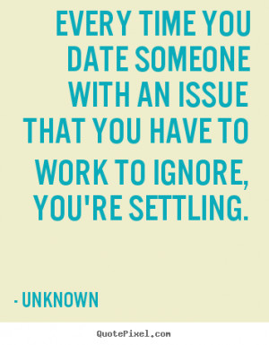 Quotes about dating someone twice