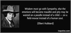 More Elbert Hubbard Quotes