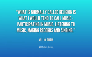 quote-Will-Oldham-what-is-normally-called-religion-is-what-136040_1 ...