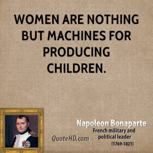 Napoleon Bonaparte Quotes On Women