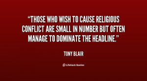 Those who wish to cause religious conflict are small in number but ...