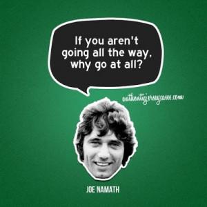 Joe Namath quote: