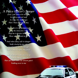 Police Officer Sayings Law enforcement prayer
