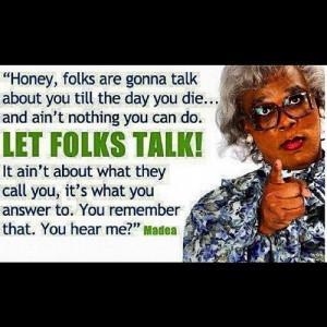 Madea Funny Quotes Family Reunion