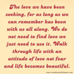 Love is beautiful. Open your heart to give and receive Love.