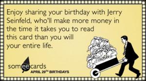 celebrity-birthday-money-making-jerry-seinfeld-birthday-ecards ...