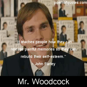 Funny Quotes From Mr. Woodcock