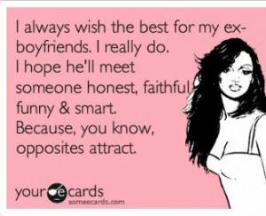 Ex #boyfriend #honest #faithful #funny #smart #opposites #attract