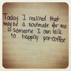 Soulmate. True:)