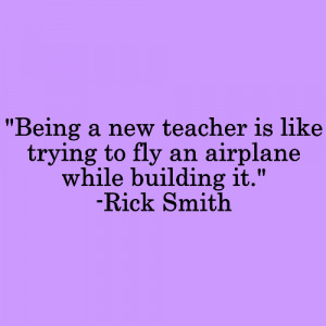 first year teacher this quote describes my year perfectly
