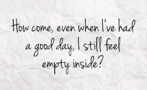 Feeling Empty Quotes Feeling Empty Inside Quotes
