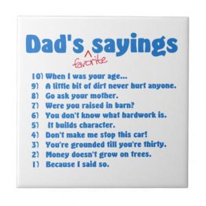 Dad's favorite sayings ceramic tile
