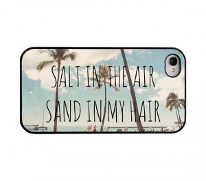 in my hair Iphone case - quote Iphone 6 case - hawaii Iphone 4 4s case ...
