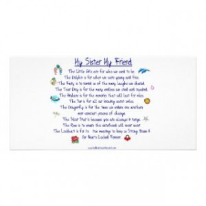 MY SISTER My Friend poem with graphics Personalized Photo Card