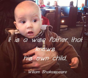 It Is A Wise Father