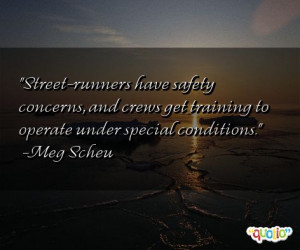 Street Runners Have Safety...
