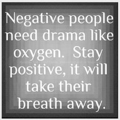 quote more inspiration dust jackets quotes negative people dramas stay ...