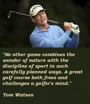 Tom watson quotes 4