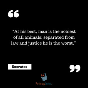 At his best, man is the noblest of all animals; separated from law and ...