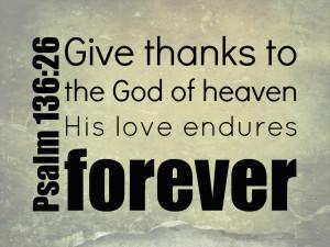 Bible Verses Psalm 136-26 His Love Endures Forever HD Wallpaper
