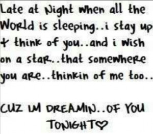 always dreaming of you!!!! :-*