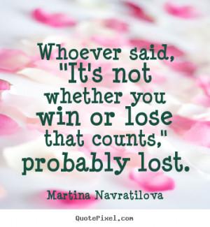 Win Or Lose quote #2