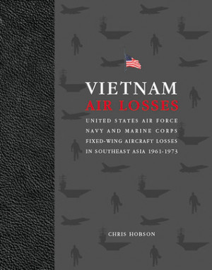... and Marine Corps Fixed-Wing Aircraft Losses in Southeast Asia, 1961-1