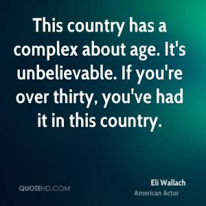 Eli Wallach Age Quotes