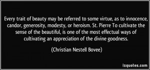 referred to some virtue, as to innocence, candor, generosity, modesty ...
