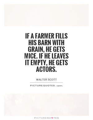 Barn Quotes | Barn Sayings | Barn Picture Quotes