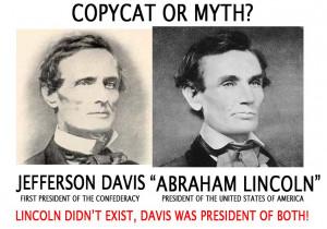 Abe Lincoln and Jefferson Davis