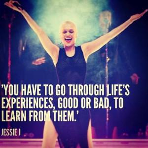 Life quote (jessie j)
