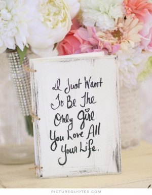 Love Quotes Life Quotes Girl Quotes Sweet Love Quotes Only You Quotes