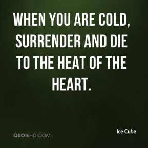 ice cold heart quotes