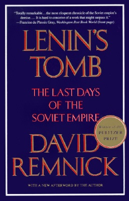 Lenin's Tomb by David Remnick
