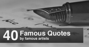 40 Famous Quotes by Famous Artists to Inspire You