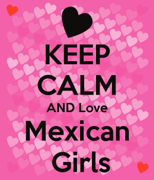 Keep Calm And Love Mexican