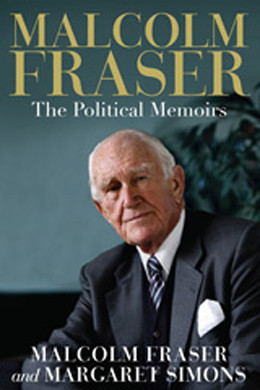 ... Malcolm Fraser: Enduring Liberal , and the words are intended as key