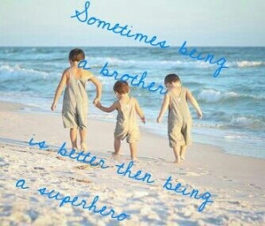 Family quotes, sayings, brother, pics