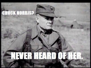 Chesty Puller on Chuck Norris.