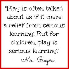 Mr. Rogers quote on play for children