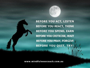 Before you ...#quotes #horse
