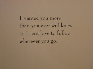 Wherever you are, my love will find you